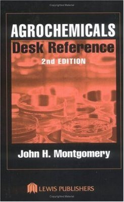 Agrochemicals Desk Reference