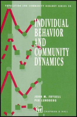 Individual Behavior and Community Dynamics