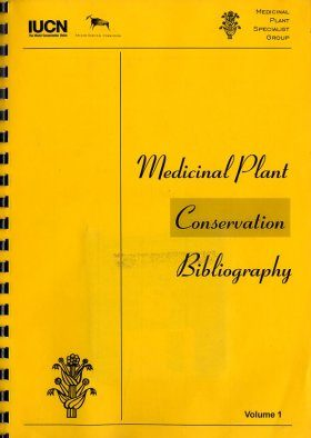 Medicinal Plant Conservation Bibliography, Volume 1