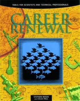 The Job You Want Is Out There: Career Renewal
