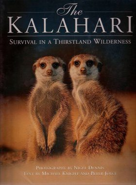 The Kalahari: Survival in a Thirsted Wilderness