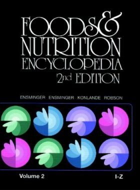Foods and Nutrition Encyclopedia, Volumes 1 & 2