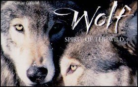 Wolf: Spirit of the Wild