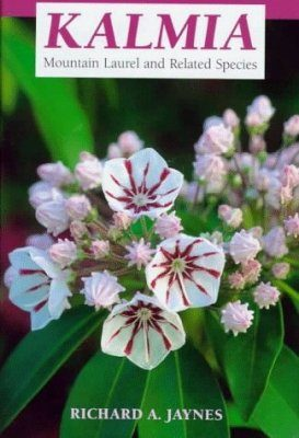 Kalmia: Mountain Laurel and Related Species
