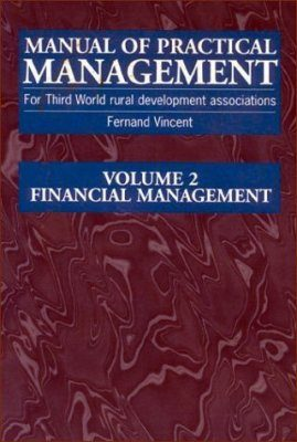 Manual of Practical Management for Third World Rural Development Volume 2