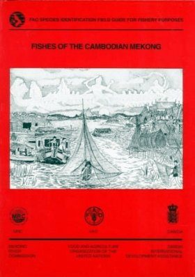 Fishes of the Cambodian Mekong