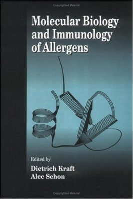 Molecular Biology and Immunology of Allergens