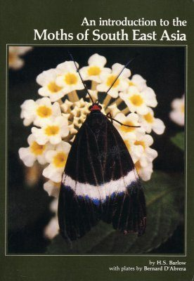 An Introduction to the Moths of South East Asia