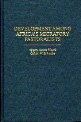 Development Among Africa's Migratory Pastoralists