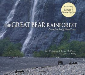 The Great Bear Rainforest: Canada's Forgotten Coast