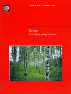Russia: Forest Policy During Transition
