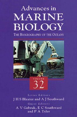 Advances in Marine Biology, Volume 32: The Biogeography of the Oceans