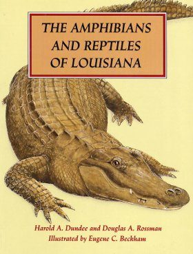 The Amphibians and Reptiles of Lousiana