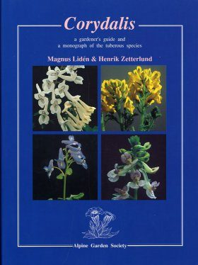 Corydalis: A Gardener's Guide and a Monograph of the Tuberous Species