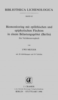 Biomonitoring mit Ephilithischen und Epiphytischen Fletchen in Einem Belastungsgebiet (Berlin) [Biomonitoring using epilithic and epiphytic lichens in an urban area (Berlin, Germany). A comparison of procedures]