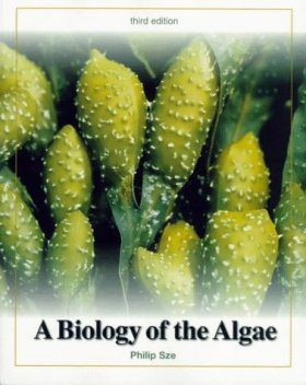 A Biology of the Algae