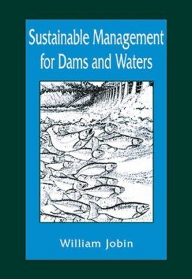 Sustainable Management for Dams and Waters