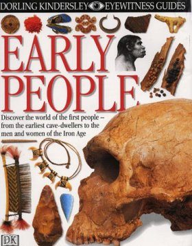 Eyewitness Guide: Early People