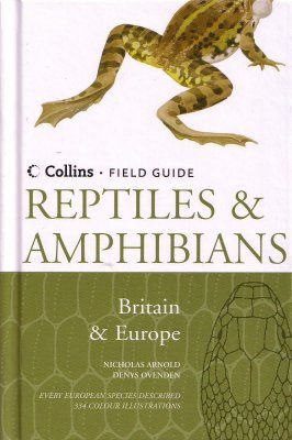 Collins Field Guide to the Reptiles and Amphibians of Britain and Europe