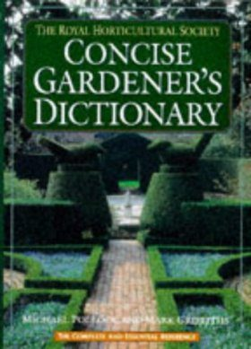 The Royal Horticultural Society Shorter Dictionary of Gardening