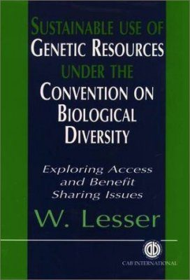 Sustainable Use of Genetic Resources Under the Convention on Biological Diversity