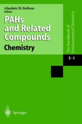The Handbook of Environmental Chemistry, Volume 3: Part I: Anthropogenic Compounds: PAHs and Related Compounds