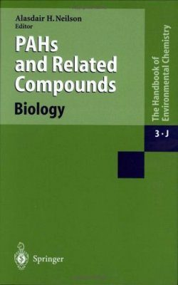 The Handbook of Environmental Chemistry, Volume 3: Part J: Anthropogenic Compounds: PAHs and Related Compounds