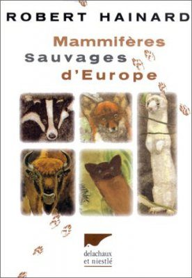 Mammifères Sauvages d'Europe