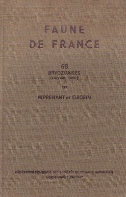 Faune de France, Volume 68: Bryozoaires Part 2, Chilostomes, Anasca