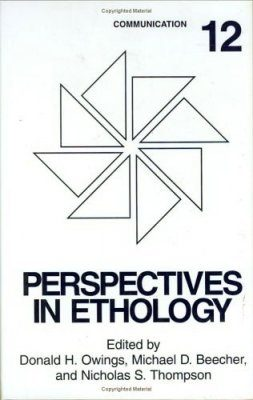 Perspectives in Ethology, Volume 12: Communication