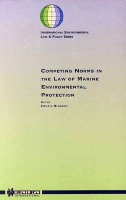 Competing Norms in the Law of Marine Environmental Protection