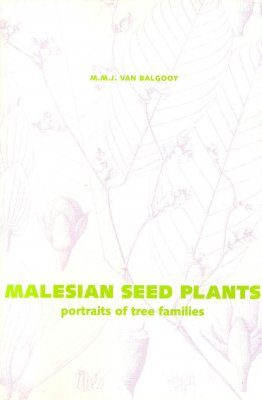 Malesian Seed Plants, Volume 2: Portraits of Tree Families