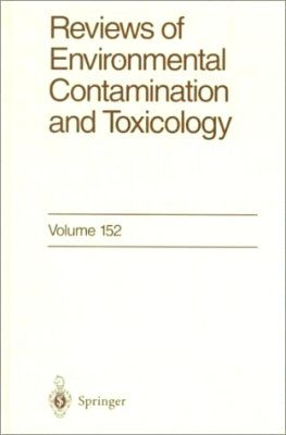Reviews of Environmental Contamination and Toxicology, Volume 152