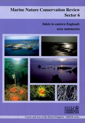 Marine Nature Conservation Review, Sector 6: Inlets of Eastern England: Area Summaries