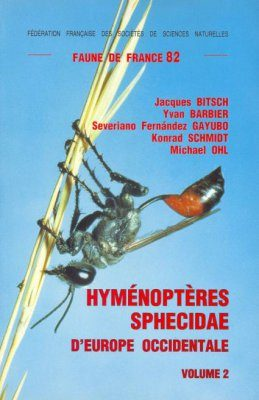 Faune de France, Volume 82: Hyménoptères Sphecidae d'Europe Occidentale (Part 2)