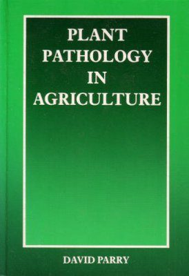Plant Pathology in Agriculture
