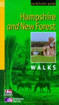 OS Pathfinder Guides, 12: Hampshire and the New Forest Walks