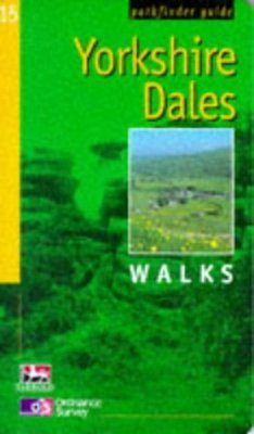 OS Pathfinder Guides, 15: Yorkshire Dales Walks