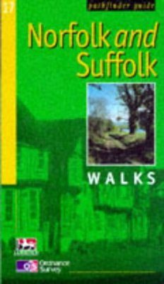 OS Pathfinder Guides, 17: Norfolk and Suffolk Walks