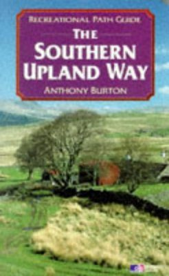 Recreational Path Guides: Southern Upland Way