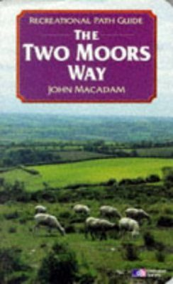 Recreational Path Guides: Two Moors Way