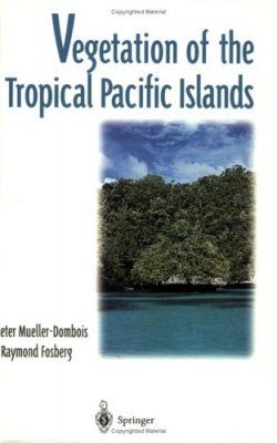 Vegetation of the Tropical Pacific Islands