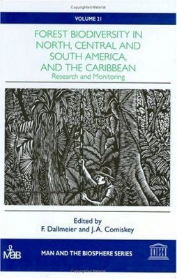 Forest Biodiversity in North, Central and South America, and the Caribbean: Research and Modelling