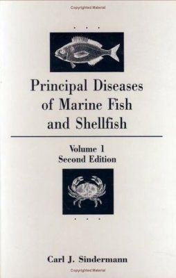 Principal Diseases of Marine Fish and Shellfish, Volume 1