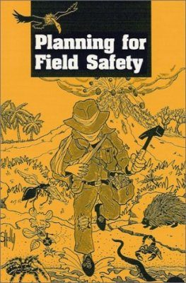 Planning for Field Safety