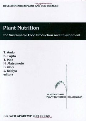 Plant Nutrition for Sustainable Food Production and Environment