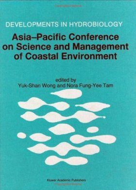 Asia-Pacific Conference on Science and Management of Coastal Environment