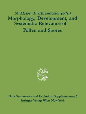 Morphology, Development and Systematic Relevance of Pollen and Spores