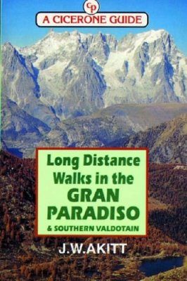 Cicerone Guides: Long Distance Walking in Italy's Gran Paradiso