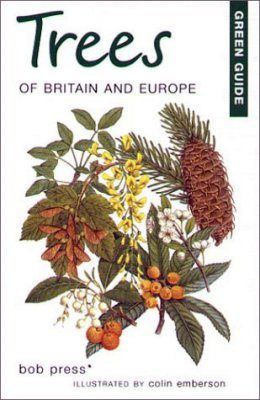 Green Guide: Trees of Britain and Europe